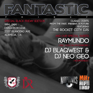 EVENT: FANTASTIC FRIDAY-BLACK FRIDAY EDITION IN ALAMEDA